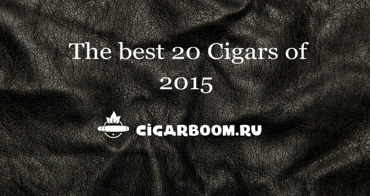 The best 20 cigars of 2015